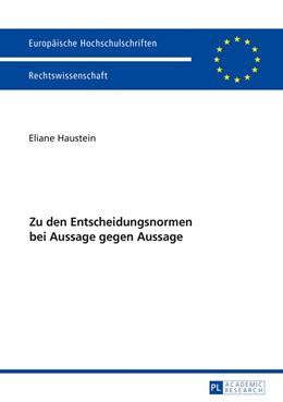 Abbildung von Haustein | Zu den Entscheidungsnormen bei Aussage gegen Aussage | 1. Auflage | 2017 | beck-shop.de
