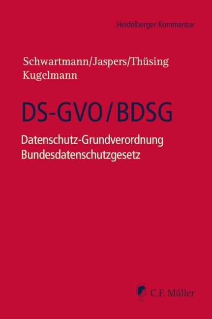 DS-GVO/BDSG | Schwartmann / Jaspers / Thüsing / Kugelmann (Hrsg.), 2018 | Buch (Cover)