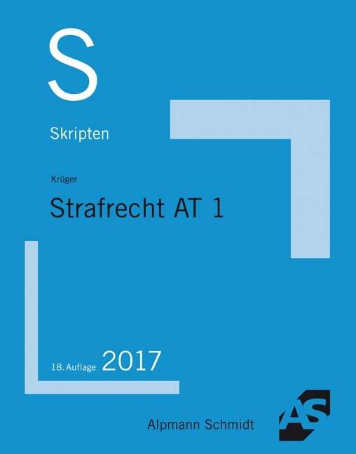Skript Strafrecht AT 1 | Krüger | 18. Auflage, 2017 | Buch (Cover)