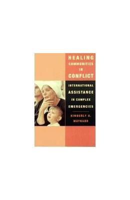 Abbildung von Maynard | Healing Communities in Conflict | 2002 | International Assistance in Co...