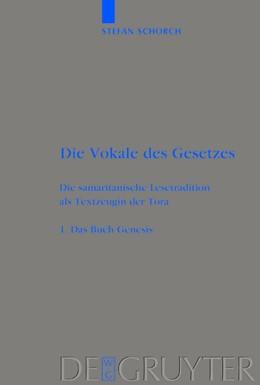 Abbildung von Schorch | Das Buch Genesis | 2004 | Die samaritanische Lesetraditi...