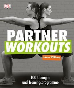 Abbildung von Williams | Partner Workouts | 2017 | 100 Übungen und Trainingsprogr...