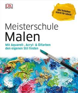 Abbildung von Meisterschule Malen | 2017 | Mit Aquarell-, Acryl- & Ölfarb...