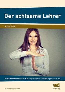 Abbildung von Günther   Der achtsame Lehrer   1. Auflage   2017   beck-shop.de