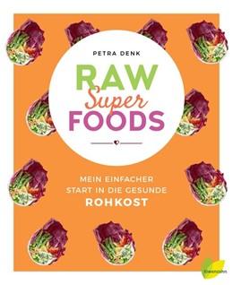Abbildung von Denk   Raw Superfoods   1. Auflage   2017   beck-shop.de