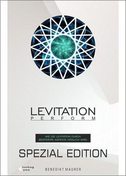 Abbildung von Maurer | Levitation PERFORM - Spezial Edition | 2017 | Wie die Levitation durch besti...
