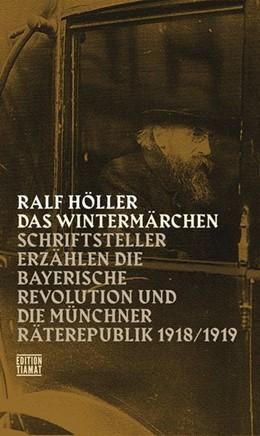 Abbildung von Höller | Das Wintermärchen | 2017 | Schriftsteller erzählen die ba...