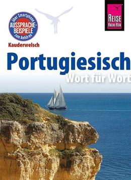 Abbildung von Ottinger | Reise Know-How Kauderwelsch Portugiesisch - Wort für Wort | 20. Auflage | 2017 | beck-shop.de