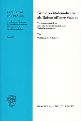 Abbildung von Schröder | Grundrechtsdemokratie als Raison offener Staaten. | 2003 | Verfassungspolitik im europäis... | 91