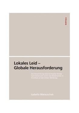 Abbildung von Matauschek | Lokales Leid – Globale Herausforderung | 2017 | Die Verschickung österreichisc... | 39