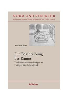 Abbildung von Rutz   Die Beschreibung des Raums   1. Auflage   2018   beck-shop.de