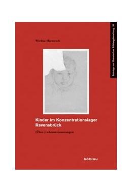 Abbildung von Hiemesch | Kinder im Konzentrationslager Ravensbrück | 2017 | (Über-)Lebenserinnerungen | 50