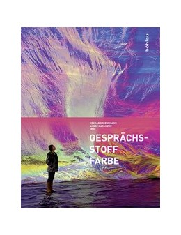 Abbildung von Karliczek / Scheurmann | GesprächsStoff Farbe | 2017 | Beiträge aus Wissenschaft, Kun...