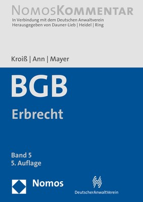 Bürgerliches Gesetzbuch: Erbrecht | Kroiß / Ann / Mayer (Hrsg.) | 5. Auflage, 2018 | Buch (Cover)