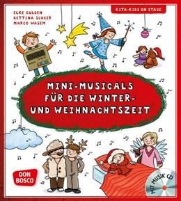 Abbildung von Gulden / Scheer   Mini-Musicals für die Winter- und Weihnachtszeit   1. Auflage   2017   beck-shop.de