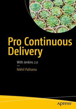 Abbildung von Pathania   Pro Continuous Delivery   1. Auflage   2017   beck-shop.de
