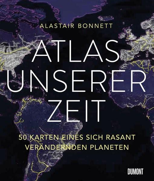 Atlas unserer Zeit | Bonnett | Neuauflage, 2017 | Buch (Cover)