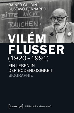 Abbildung von Guldin / Bernardo | Vilém Flusser (1920-1991) | 1. Auflage | 2017 | beck-shop.de