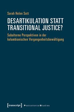Abbildung von Sott   Desartikulation statt Transitional Justice?   1. Auflage   2017   beck-shop.de