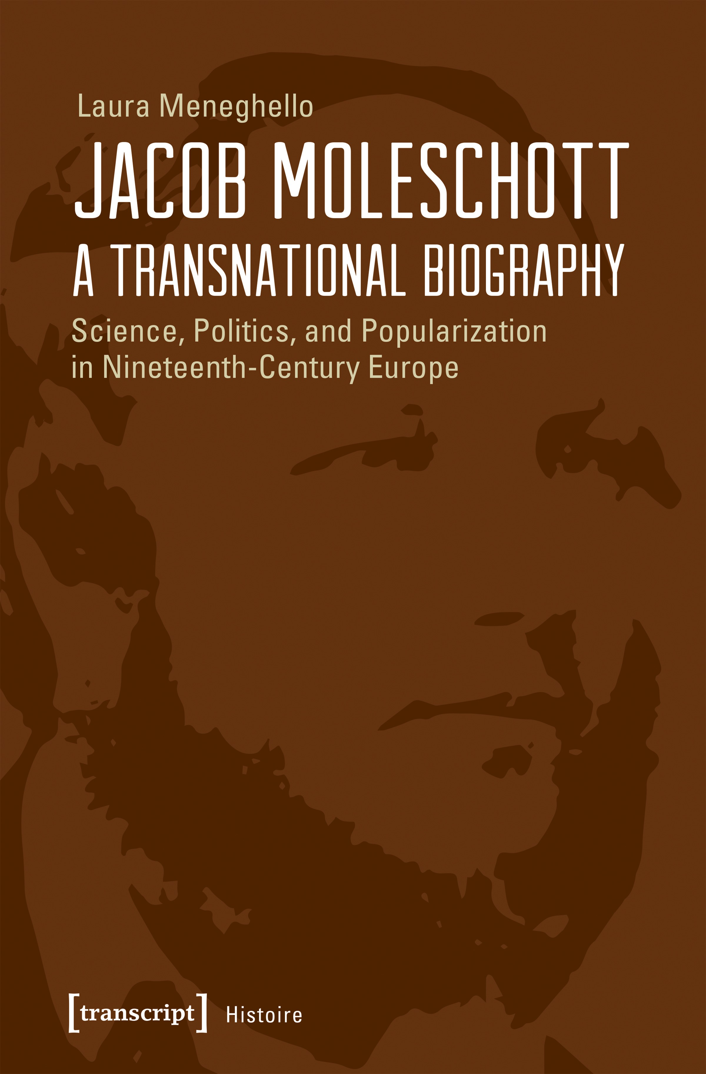 Abbildung von Meneghello | Jacob Moleschott - A Transnational Biography | 2017