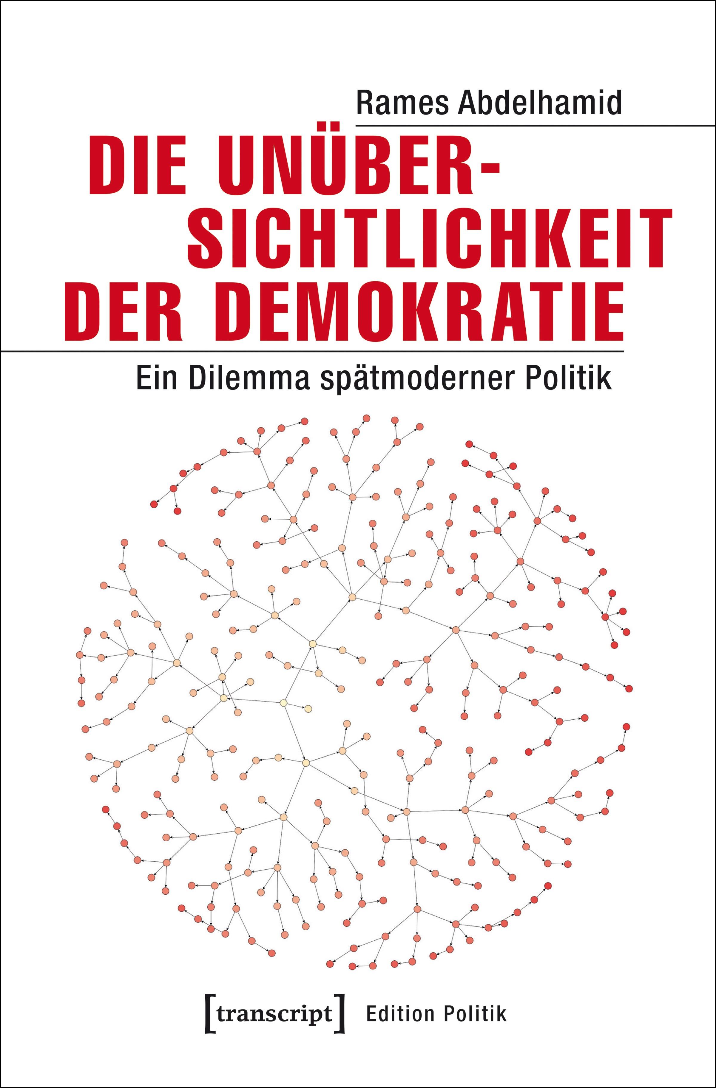 Die Unübersichtlichkeit der Demokratie | Abdelhamid, 2017 | Buch (Cover)
