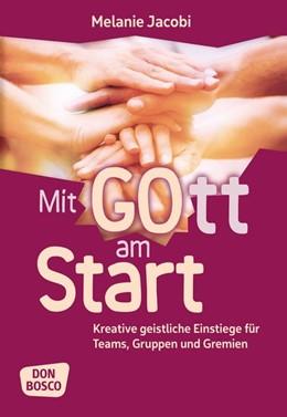 Abbildung von Jacobi | Mit Gott am Start | 1. Auflage | 2017 | beck-shop.de