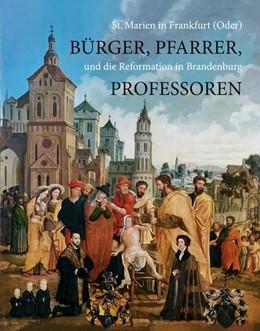 Abbildung von Deiters / Kemmether | Bürger, Pfarrer, Professoren | 1. Auflage | 2017 | beck-shop.de