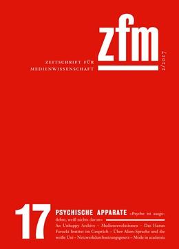 Abbildung von Zeitschrift für Medienwissenschaft 17   2017   Jg. 9, Heft 2/2017: Psychische...