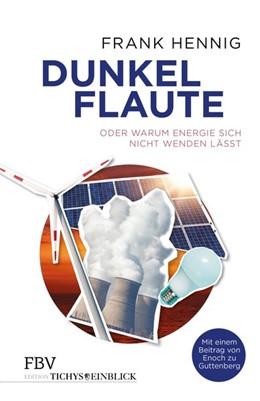 Abbildung von Hennig | Dunkelflaute | 1. Auflage | 2017 | beck-shop.de