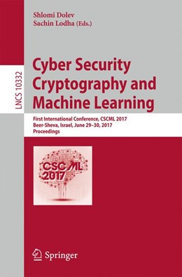 Abbildung von Dolev / Lodha | Cyber Security Cryptography and Machine Learning | 1st ed. 2017 | 2017 | First International Conference...