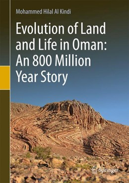 Abbildung von Al Kindi | Evolution of Land and Life in Oman: an 800 Million Year Story | 1st ed. 2018 | 2018