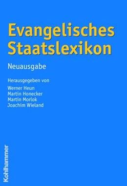 Abbildung von Heun / Honecker   Evangelisches Staatslexikon   1. Auflage   2006   beck-shop.de