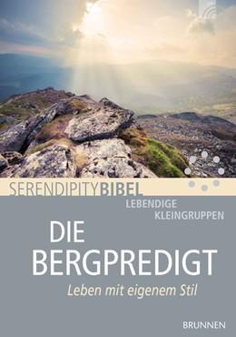 Abbildung von Serendipity bibel: Die Bergpredigt | 1. Auflage | 2017 | beck-shop.de