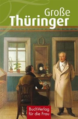 Abbildung von Kunze   Große Thüringer   1. Auflage   2017   beck-shop.de
