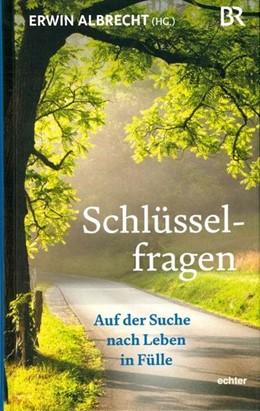 Abbildung von Albrecht | Schlüsselfragen | 2017 | Auf der Suche nach Leben in Fü...