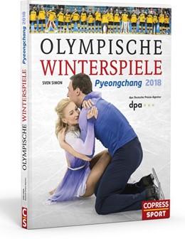 Abbildung von Simon | Olympische Winterspiele Pyeongchang 2018 | 1. Auflage | 2018 | beck-shop.de