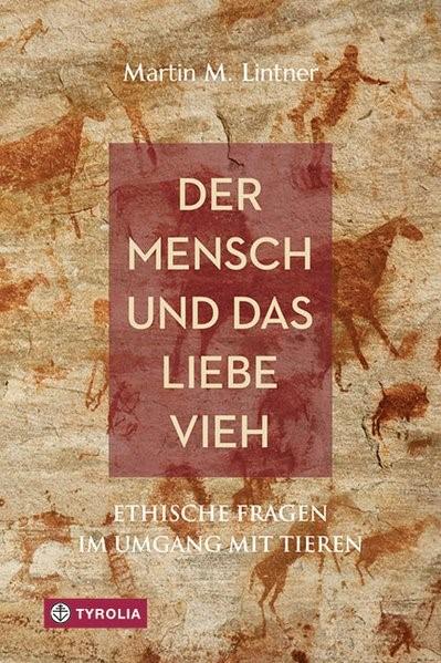 Der Mensch und das liebe Vieh | Lintner, 2017 | Buch (Cover)