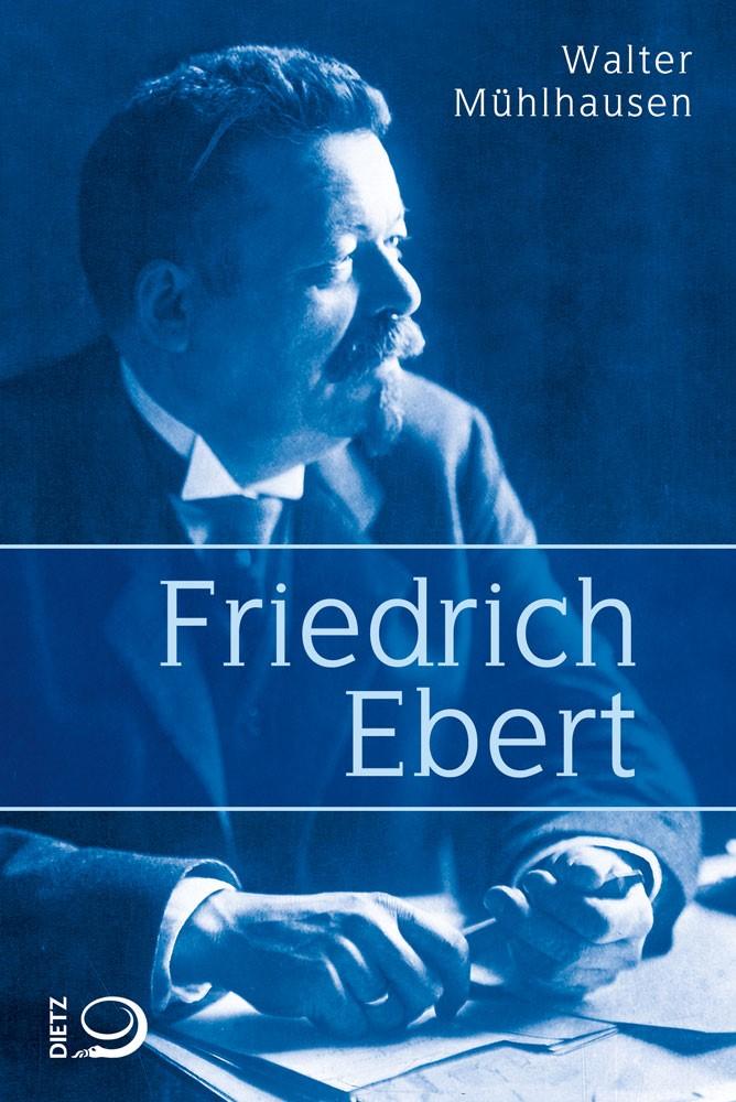 Friedrich Ebert | Mühlhausen, 2017 | Buch (Cover)