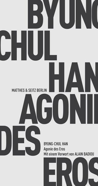 Agonie des Eros | Han, 2017 | Buch (Cover)