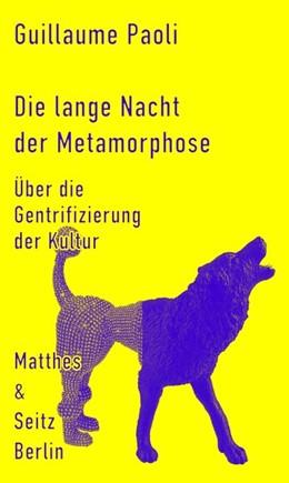 Abbildung von Paoli   Die lange Nacht der Metamorphose   1. Auflage   2017   beck-shop.de