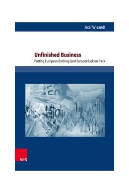 Abbildung von Wieandt | Unfinished Business | 2017 | Putting European Banking (and ...