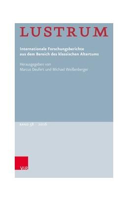Abbildung von Deufert / Weißenberger | Lustrum Band 58 - 2016 | Jahrgang 2016 | 2017 | Internationale Forschungsberic...