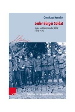 Abbildung von Henschel | Jeder Bürger Soldat | 2020 | Juden und das polnische Militä...