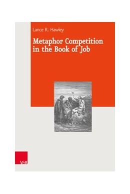 Abbildung von Hawley | Metaphor Competition in the Book of Job | 1. Auflage | 2018 | beck-shop.de