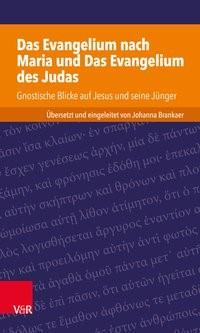 Abbildung von Brankaer   Das Evangelium nach Maria und Das Evangelium des Judas   2017