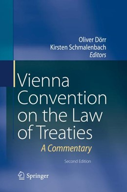 Abbildung von Dörr / Schmalenbach | Vienna Convention on the Law of Treaties | 2nd ed. 2018 | 2018 | A Commentary