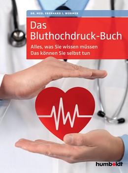 Abbildung von Wormer | Das Bluthochdruck-Buch | 2017 | Alles, was Sie wissen müssen. ...