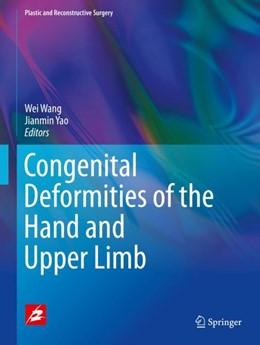 Abbildung von Wang / Yao | Congenital Deformities of the Hand and Upper Limb | 1. Auflage | 2018 | beck-shop.de