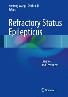Abbildung von Wang / Li   Refractory Status Epilepticus   1. Auflage   2017   beck-shop.de