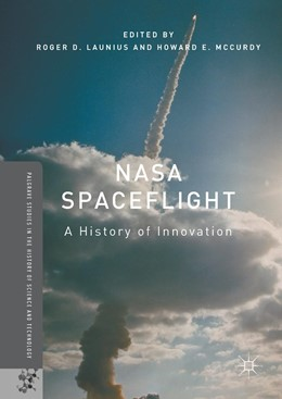 Abbildung von Launius / McCurdy | NASA Spaceflight | 1st ed. 2018 | 2017 | A History of Innovation